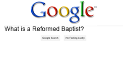 What's a Reformed Baptist anyway?