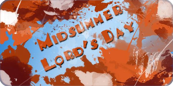 midSummerLordsDay